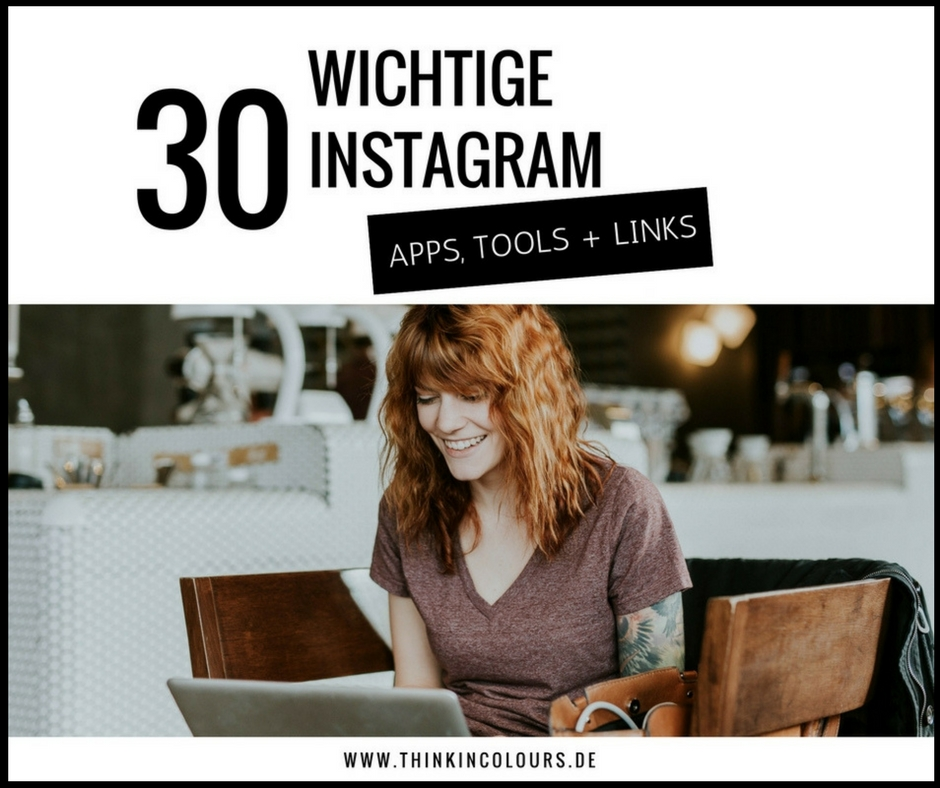 30 wichtige Instagram Apps, Tools und Links